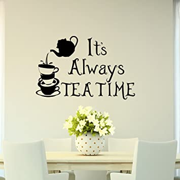ALWAYS TIME FOR TEA LARGE VINYL DECAL Wall Window Kitchen Cafe Sticker