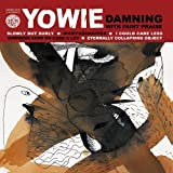 Damning with Faint Praise by Yowie (2012-10-09)