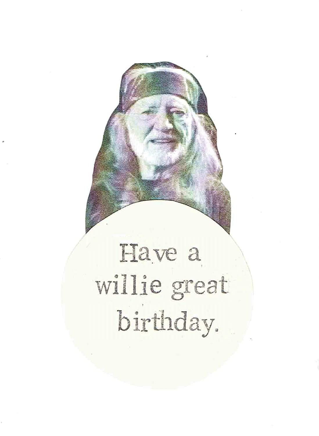 Willie Great Birthday Country Music Humor Funny Birthday Card