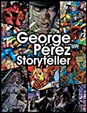 George Perez Storyteller, Christopher Lawrence, 1933305150
