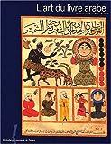 img - for L'art du livre arabe book / textbook / text book