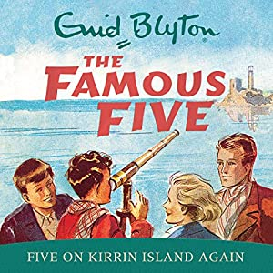 Famous Five: Five On Kirrin Island Again Audiobook