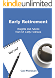Early Retirement: Insights and Advice from 51 Early Retirees