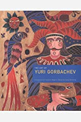 Art of Yuri Gorbachev Hardcover