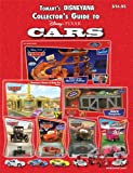 Tomart's DISNEYANA Collector's Guide to Disney/Pixar CARS Collectibles, Pam Winters, 0914293729