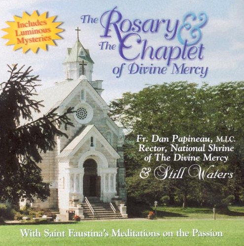 The Rosary & Chaplet of Divine Mercy (Shrine Divine Mercy)