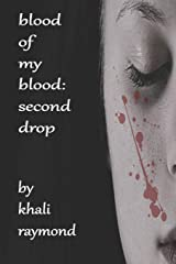 Blood of My Blood: Second Drop Paperback