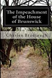 The Impeachment of the House of Brunswick, Charles Bradlaugh, 1500213314