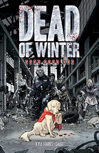 Dead of Winter: Good Good Dog - Mall Crabtree