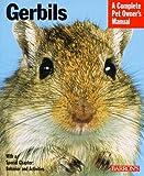 Gerbils (Barron's Complete Pet Owner's Manuals)