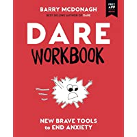 DARE Workbook: New Brave Tools to End Anxiety