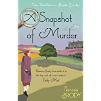 A Snapshot of Murder: The tenth Kate Shackleton Murder Mystery