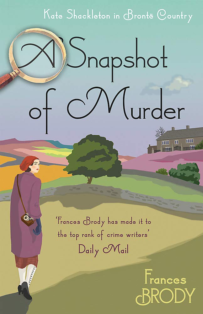 A Snapshot of Murder: The tenth Kate Shackleton Murder Mystery ...