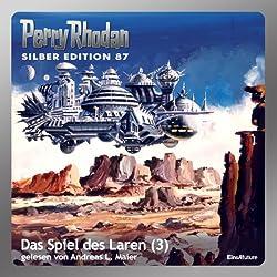 Das Spiel des Laren - Teil 3 (Perry Rhodan Silber Edition 87)
