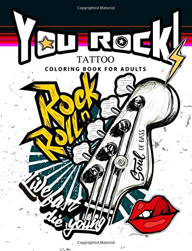 Download You Rock !: Tattoo Coloring Book for Adults PDF
