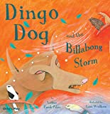 img - for Dingo Dog and the Billabong Storm (Tales With a Twist) book / textbook / text book
