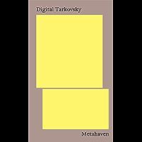 Digital Tarkovsky