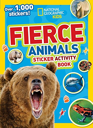 National Geographic Kids Fierce Animals Sticker Activity Book: Over 1,000 Stickers! (NG Sticker Activity Books)
