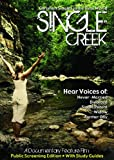Single Creek (Public Screening Edition) - NEW