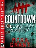 """""""Countdown - A Newsflesh Novella"""" av Mira Grant"""