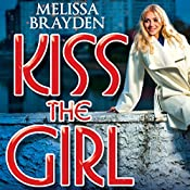 Kiss the Girl | Melissa Brayden