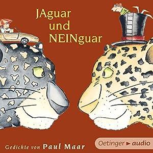 Jaguar und Neinguar Hörbuch