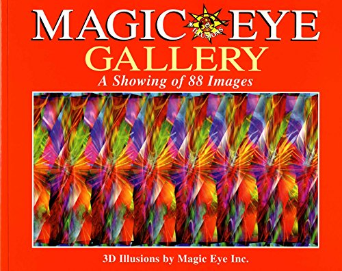 Magic Eye Gallery: A Showing Of 88 Images [Magic Eye Inc.] (Tapa Blanda)