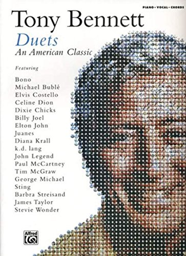 Tony Bennett -- Duets (An American Classic): Piano/Vocal/Chords