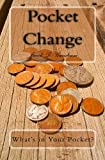 Pocket Change, Jacob D. Gundrum, 144214534X