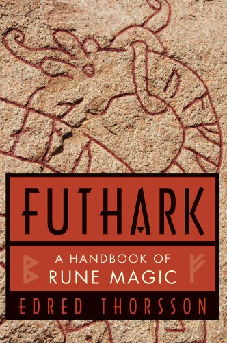 Norse Magic - Futhark: A Handbook of Rune Magic