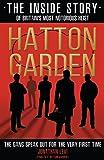 Hatton Garden: The Inside Story: From the Factual Producer on ITV drama Hatton Garden