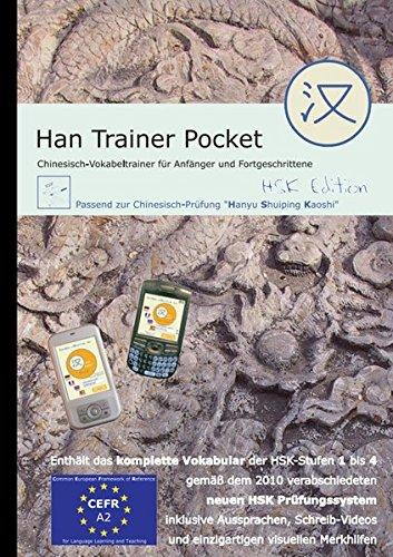 Han Trainer Pocket: Multimedialer Deutsch-Chinesisch Vokabeltrainer für Android (HSK Edition). Für HSK-Stufen 1-4