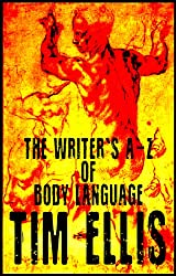 The Writer's A-Z of Body Language (English Edition)