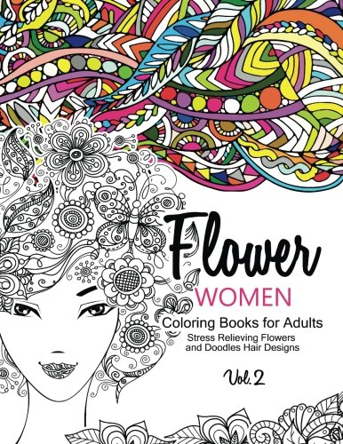 Tattoos Designs Religious (Flower Women Coloring Books for Adults: An Adult Coloring Book with Beautiful Women, Floral Hair Designs, and Inspirational Patterns for Relaxation and Stress Relief (Volume 2))