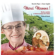Merci Mamma!: Soeur Angèle passe à confesse - secrets des recettes familiales et culturelles (French Edition)