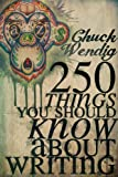 Image of 250 Things You Should Know About Writing