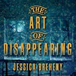 The Art of Disappearing | Jessica Breheny