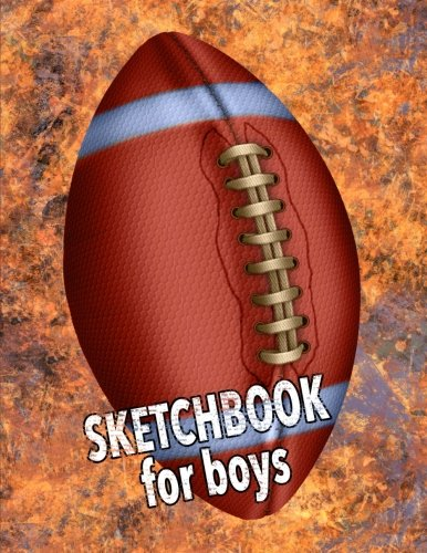 Sketchbook for Boys: Football with Grunge Background Wallpaper Design, 8.5 x 11 Sketch Book, Blank White Paper - 110 Pages for Coloring Drawing Doodling Sketching Art Creativity (Background Grunge)
