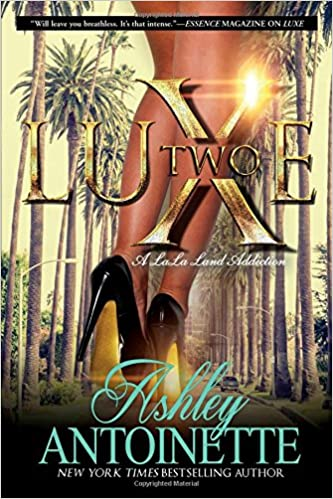 Amazon luxe two a lala land addiction a novel amazon luxe two a lala land addiction a novel 9781250066985 ashley antoinette books fandeluxe Gallery