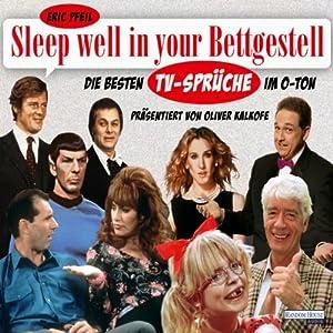 Sleep well in your Bettgestell Hörspiel