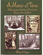 A Matter of Taste: A Bibliographical Catalogue of the Gernon Collection of Books on Food and Drink