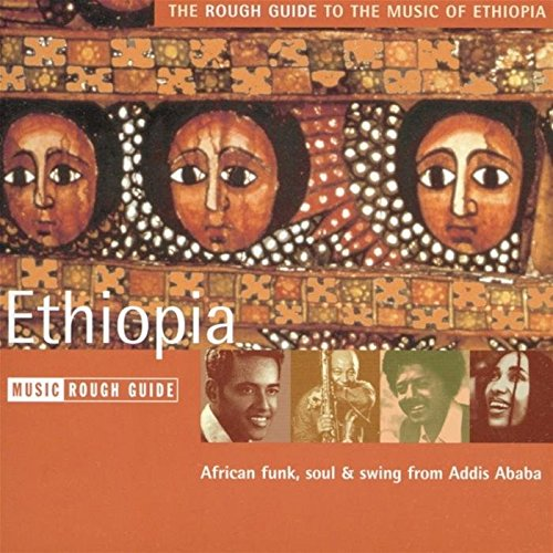 The rough guide to the music of ethiopia [2004] various artists.