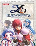 Ys: The Ark of Napishtim Official Strategy Guide (Official Strategy Guides)