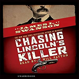 Chasing Lincoln's Killer Audiobook