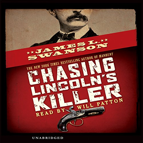 Chasing Lincoln's Killer by Scholastic Audio