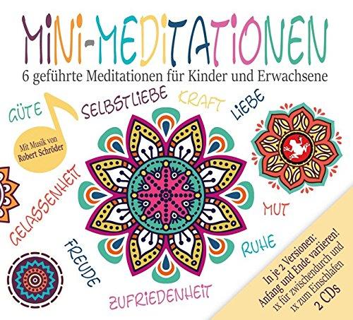 Mini-Meditationen (Doppel-CD) - Geführte Meditationen für zwischendurch und zum Einschlafen: Meditationen für Kinder und Erwachsene