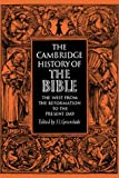 003: Cambridge History of the Bible v3: West from the Reformation to the Present Day Vol 3 (The Cambridge History of the Bible)