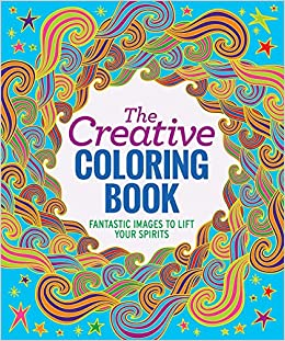 The Creative Coloring Book: Editors of Thunder Bay Press ...