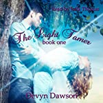 The Light Tamer: Light Tamer Trilogy, Book 1 | Devyn Dawson
