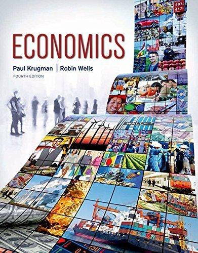 Economics 4th edition by Krugman, Paul, Wells, Robin (2015) Hardcover
